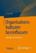 Organisationskulturen beeinflussen - Stefan Kühl