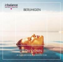 Slow Down/Beruhigen - Alan/York Broadbent
