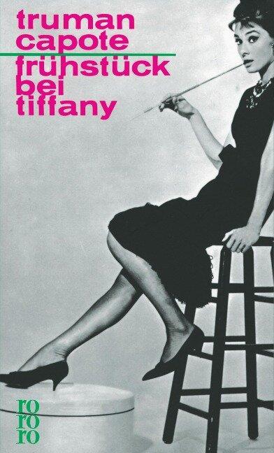 Frühstück bei Tiffany - Truman Capote
