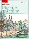 Workshop Zeichnen - Lebendiges Skizzieren - Klaus D. Meier-Pauken