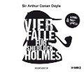 Vier Fälle für Sherlock Holmes (Der adlige Junggeselle, Die einsame Radfahrerin, Die Internatsschule, Der schwarze Peter) - Arthur Conan Doyle
