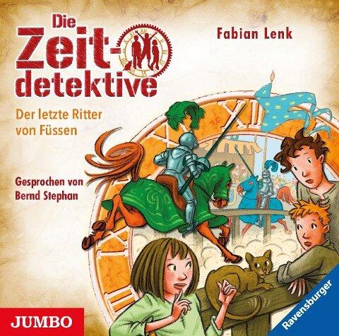 Die Zeitdetektive. Der letzte Ritter von Füssen - Fabian Lenk