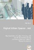 Digital Urban Spaces . net - Mike Menzel