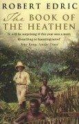 The Book Of The Heathen - Robert Edric