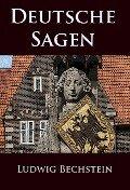 Deutsche Sagen - Ludwig Bechstein