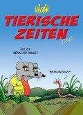 Uli Stein Tierische Zeiten 2019. Wandkalender - Uli Stein