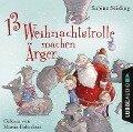 13 Weihnachtstrolle machen Ärger - Sabine Städing, Sebastian Danysz