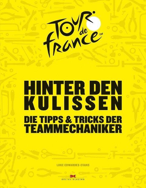 Hinter den Kulissen der Tour de France - Luke Edwardes-Evans