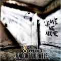 Leave Me Alone - Nick'S Uncontrollable Oliveri