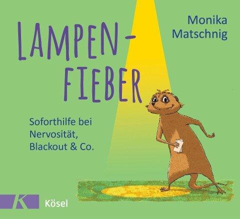 Lampenfieber - Monika Matschnig