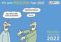 365 gute Perscheid-Tage 2022: Tageskalender - Martin Perscheid