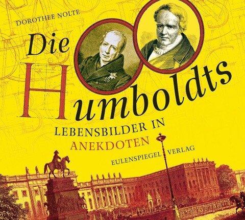 Die Humboldts - Dorothee Nolte