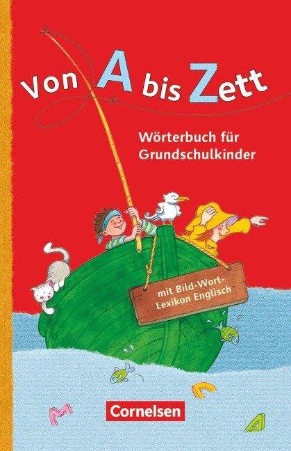 Von A bis Zett . Allgemeine Ausgabe. Wörterbuch mit Bild-Wort-Lexikon Englisch - Gerhard Sennlaub