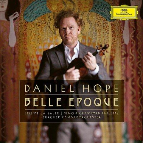 Daniel Hope: Belle Époque - Daniel Hope