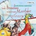 St. Brandans wundersame Meerfahrt - Karlheinz Koinegg, David Graham
