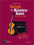 Songs für Kontrabass - Rock, Pop, Jazz, - Thomas Großmann
