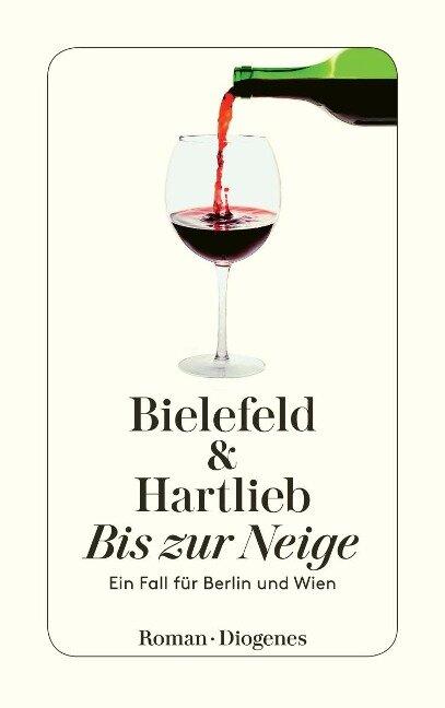 Bis zur Neige - Claus-Ulrich Bielefeld, Petra Hartlieb