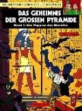 Die Abenteuer von Blake und Mortimer 01. Das Geheimnis der großen Pyramide 1. Der Papyrus des Manetho - Edgar-Pierre Jacobs