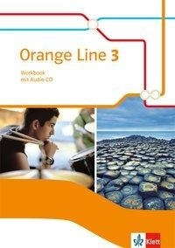 Orange Line 3. Workbook mit Audio-CD -