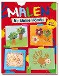Malen für kleine Hände - Elisabeth Holzapfel