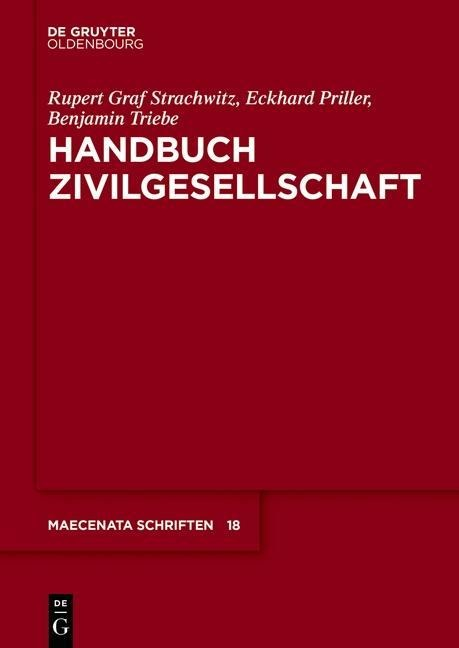 Handbuch Zivilgesellschaft - Rupert Graf Strachwitz, Eckhard Priller, Benjamin Triebe