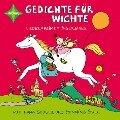 Gedichte für kleine Wichte. Jubiläumsausgabe - Nina Kuhn