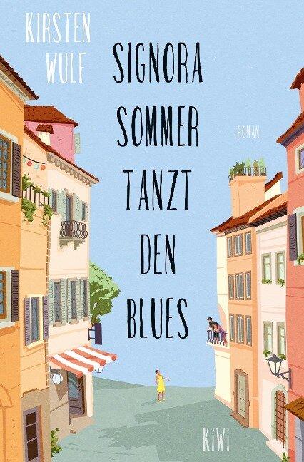 Signora Sommer tanzt den Blues - Kirsten Wulf