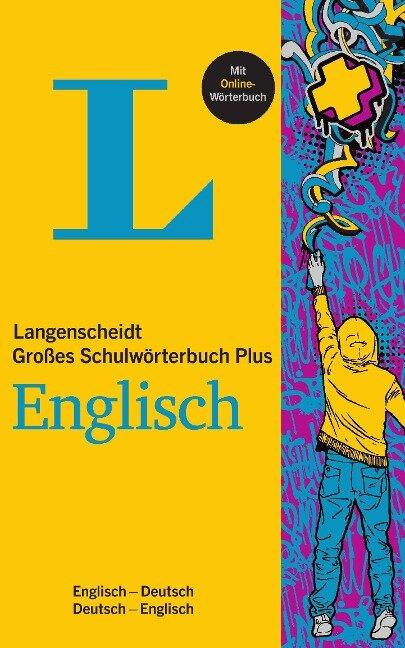 Langenscheidt Großes Schulwörterbuch Plus Englisch -