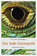 Der Jade-Sauropsid - Helmut Vorndran