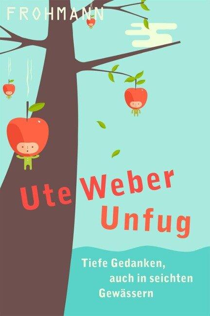 Unfug - Ute Weber