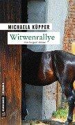Witwenrallye - Michaela Küpper