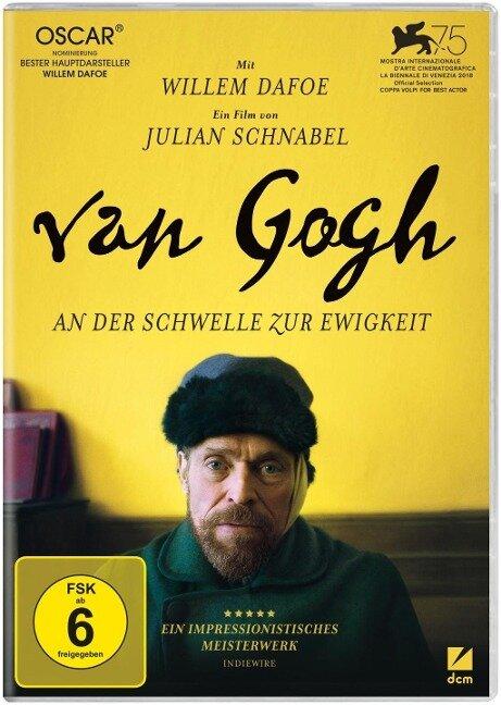 Van Gogh - An der Schwelle zur Ewigkeit -