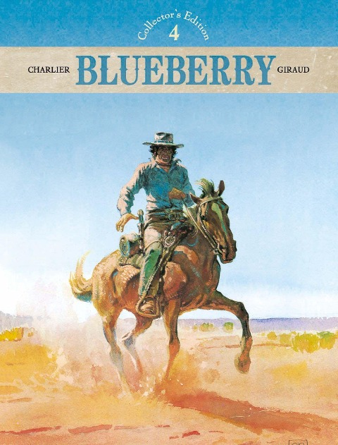 Blueberry - Collector's Edition 04 - Jean-Michel Charlier, Jean Giraud