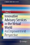 Innovative Advisory Services in the Virtual World - Manning Li, Jihong Liu