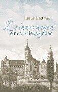 Erinnerungen eines Kriegskindes - Klaus Dettmer