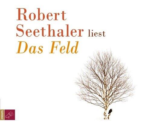 Das Feld - Robert Seethaler