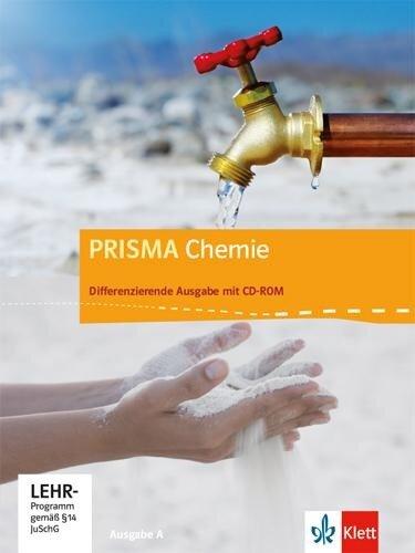 Prisma Chemie 7.-10. Schuljahr. Ausgabe A. Schülerbuch mit Schüler-CD-ROM -