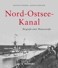Nord-Ostsee-Kanal - Martin Krieger, Dietrich Duppel