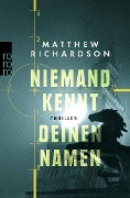 Niemand kennt deinen Namen - Matthew Richardson