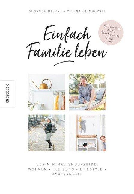 Einfach Familie leben - Susanne Mierau, Milena Glimbovski