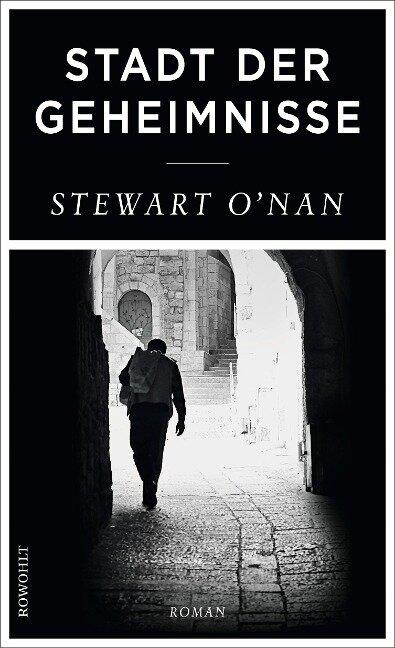 Stadt der Geheimnisse - Stewart O'Nan
