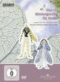 Wagners Nibelungenring für Kinder - Richard Wagner