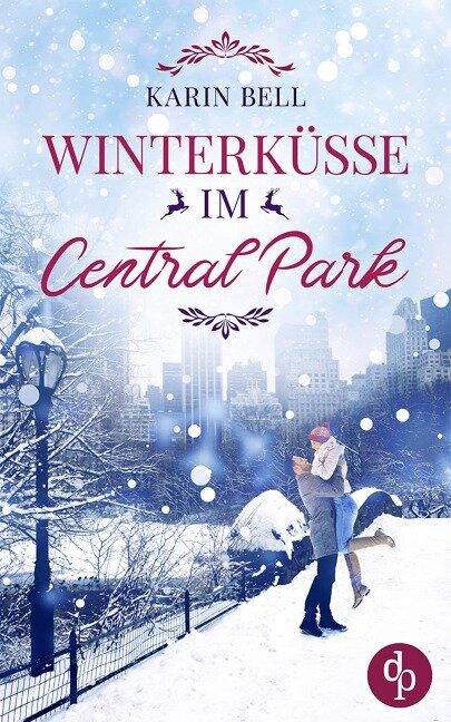 Winterküsse im Central Park - Karin Bell