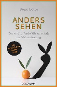Anders sehen - Beau Lotto