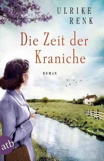Die Zeit der Kraniche - Ulrike Renk