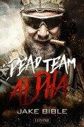 Dead Team Alpha - Jake Bible