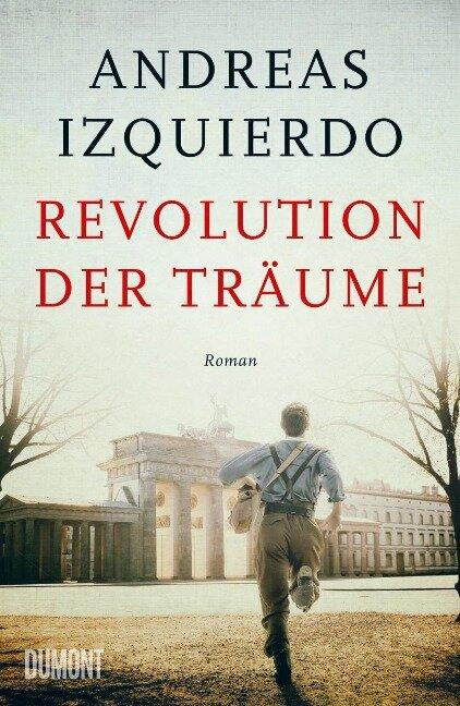 Revolution der Träume - Andreas Izquierdo