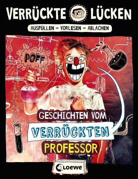 Verrückte Lücken - Geschichten vom verrückten Professor - Jens Schumacher