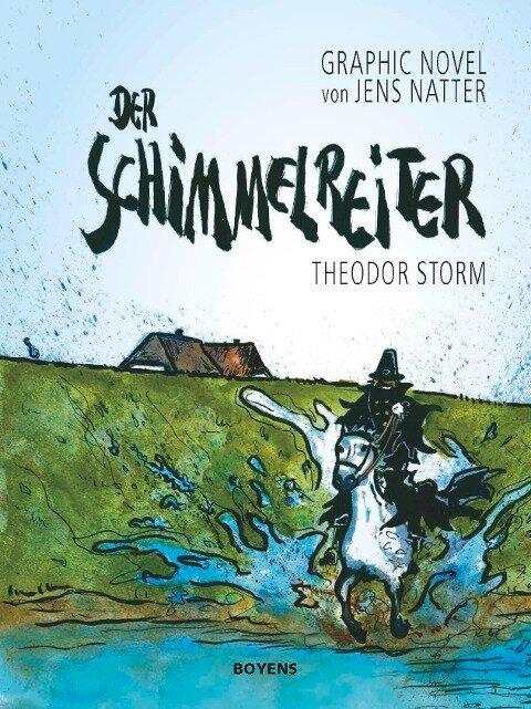 Der Schimmelreiter - Theodor Storm, Jens Natter