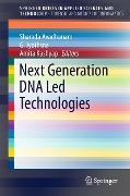 Next Generation DNA Led Technologies -